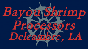 Bayou Shrimp Processors, Inc.