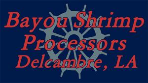 Bayou Shrimp Processors, Inc.